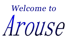 Welcome to Arouse